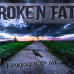 DBD: Forever in me – Broken Fate