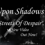 DBD: Streets Of Despair – Efter Shadows