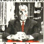 Jason Vorhees presidentti