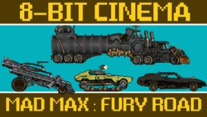 Mad Max: Fury Road - 8-Bit Cinema