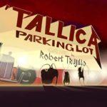 'Tallica Parking Lot