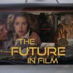 Se tilbake på The Future In Film