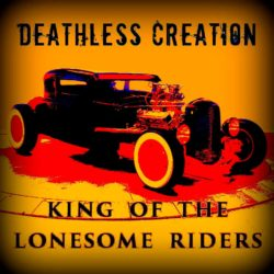 DBD: King Of The Lonesome Riders - Deathless Creation