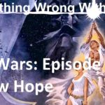 Everything Wrong With Star Wars Episode IV A New Hope – With Kevin Smith