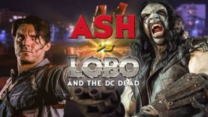 Ash vs. Lobo and the DC Dead - Fanfilm