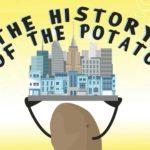 Geschichte durch die Augen der Kartoffel