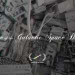 """Voyage of the Galactic spazio Dangler"