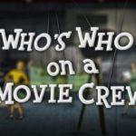 Who's Who on a Movie Crew