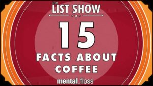 15 Facts about coffee