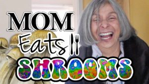 61 Jährige isst zum ersten Mal Magic Mushrooms