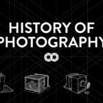 Die Geschichte der Fotografie in 5 Minuten