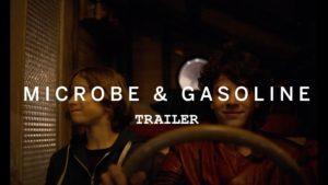 Microbe and Gasoline - Trailer