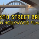 The 6th Street Bridge in Movies