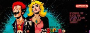 Super MⒶrio Punk: The Sid & Nancy Nintendo Lost Levels