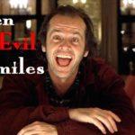 Wanneer de Evil Smiles