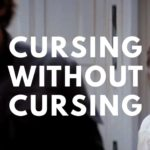 Cursing Without Cursing