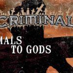 DBD: Dyr til guderne – Criminal