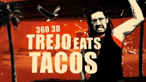 Syöminen Virtual Reality-tacos Danny Trejo