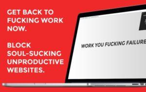 Go Fucking Work - Anti Prokrastination Plugin für Chrome