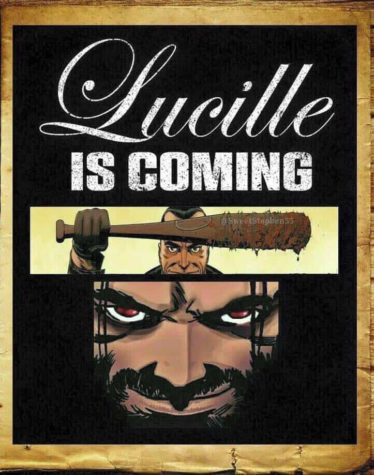 Lucille is coming...