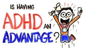 Is ADHD an advantage?