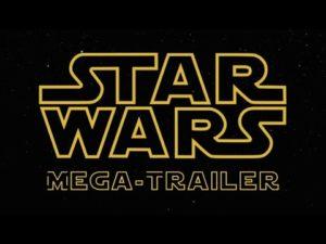 Star Wars Mega Trailer