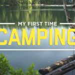 camping The first time – tried Camping