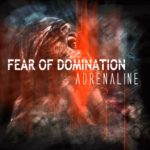 DBD: Adrenalin – Fear Of Domination