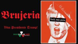 DBD: Viva Presidente Trump! - Brujeria