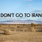 Don't go to Iran!