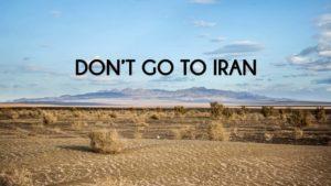 Nie idź do Iranu!