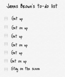 James Brown's To-do-Liste