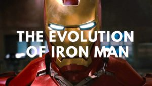 The Evolution of Iron Man in Television & Film