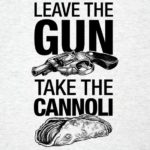 Jätä The Gun Take The Cannoli