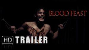Blood Feast - Trailer und Poster