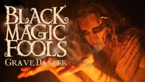 DBD: Danseur Grave - Black Magic Fools