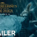Miss Peregrine Home for Peculiar Children – TRAILER