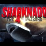 Sharknado 4: 4. Awakens – Trailer i plakat