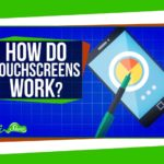 How does a touchscreen?