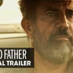Blood Father – TRAILER
