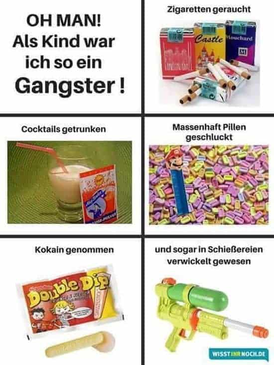 As a child I was a gangster!