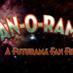 Fan-O-Rama – A Futurama Fan Film