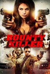 & Quot; Bounty Killer""