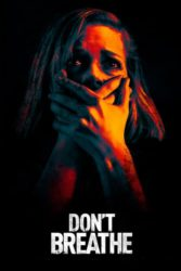 """Don't Breathe"""