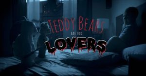 Teddy Bears Are For Lovers