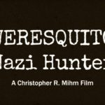 Weresquito: nazi Hunter – TRAILER