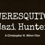 Weresquito: Nazi Hunter – Trailer