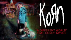 DBD: A Different World - Korn feat. Corey Taylor
