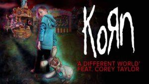 DBD: A Different World - Korn façanha. Corey Taylor