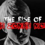 The Rise of Zombie Movie